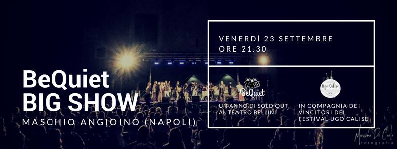 2016.09.22 Napoli ed il Be Quiet celebrano Ugo Calise al Maschio Angioino