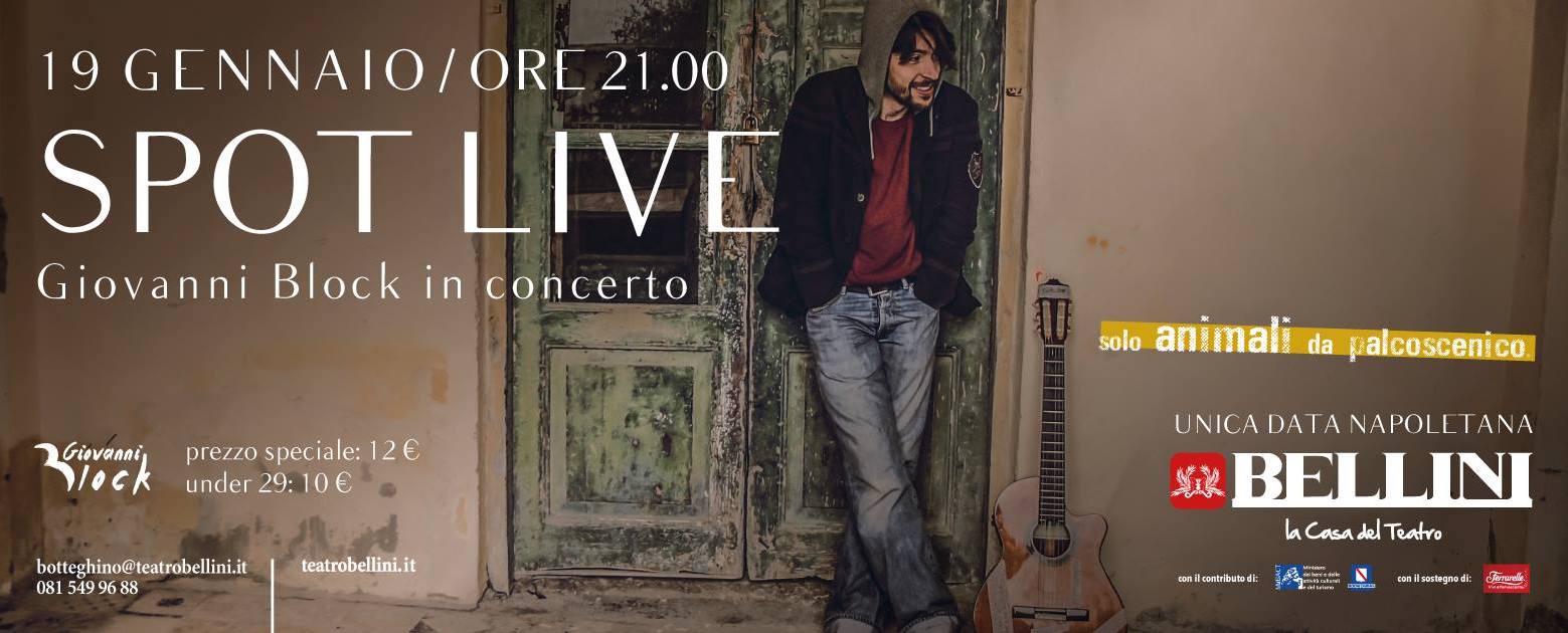 2017.01.12 Giovanni Block presenta in concerto il suo ultimo album SPOT al Teatro Bellini