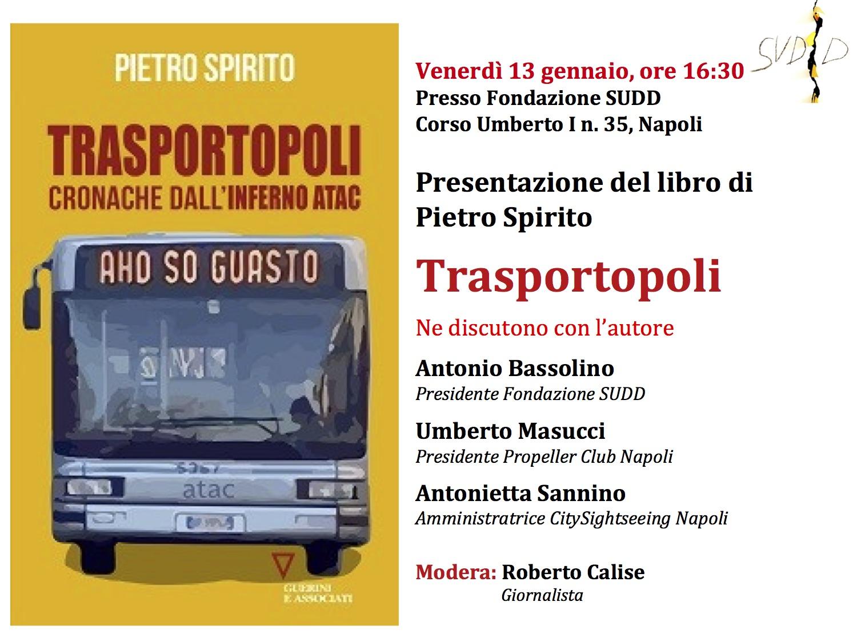 2017.01.12 Pietro Spirito presenta a Napoli la Trasportopoli romana