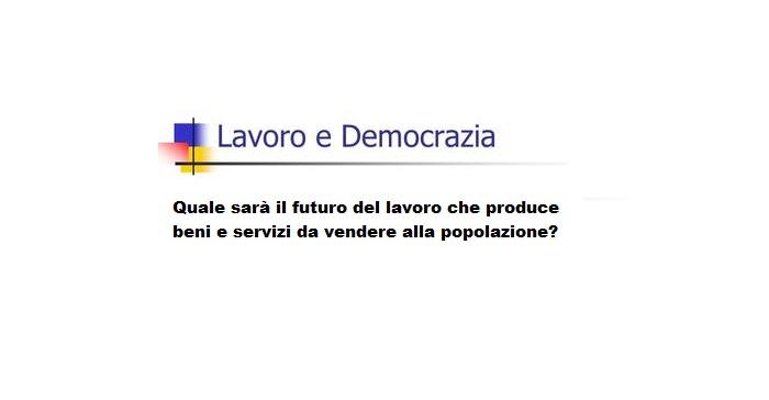lavoro futuro democrazia