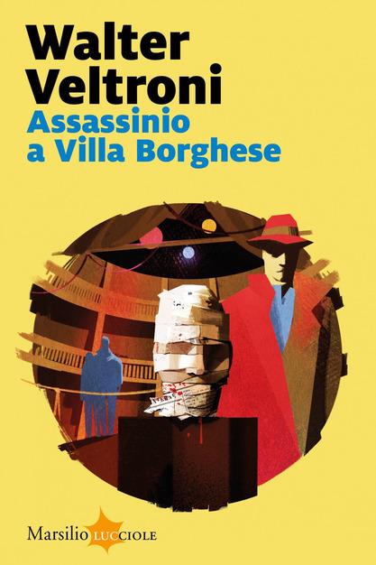 Assassinio a Villa Borghese Veltroni Copertina