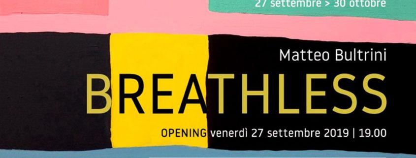 Matteo Bultrini BREATHLESS Spazio NEA Napoli 845x321