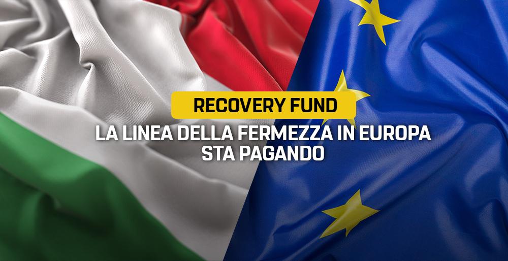 Recovery fund la linea della fermezza in Europa sta pagando